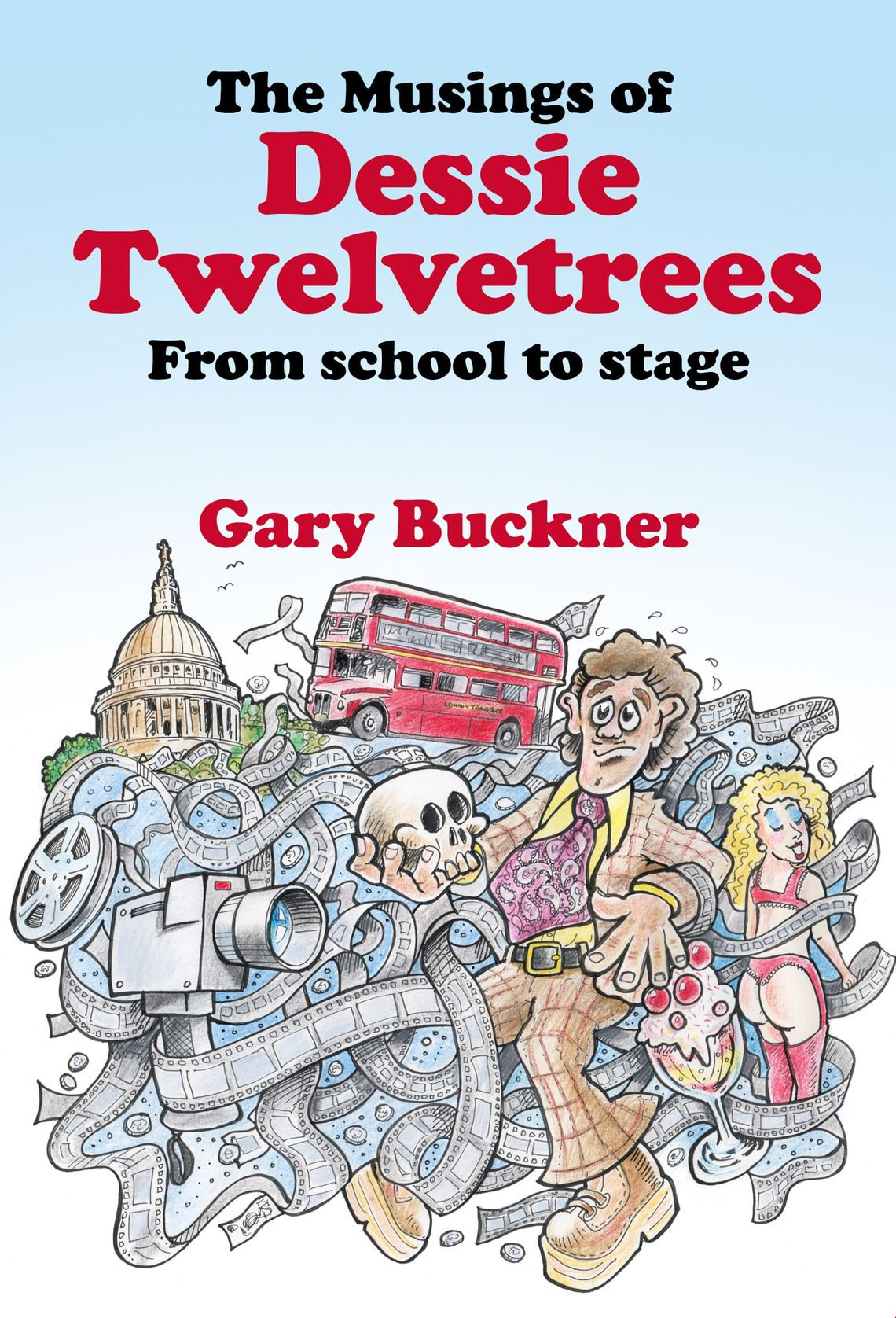The Musings of Dessie Twelvetrees: from school to stage.
