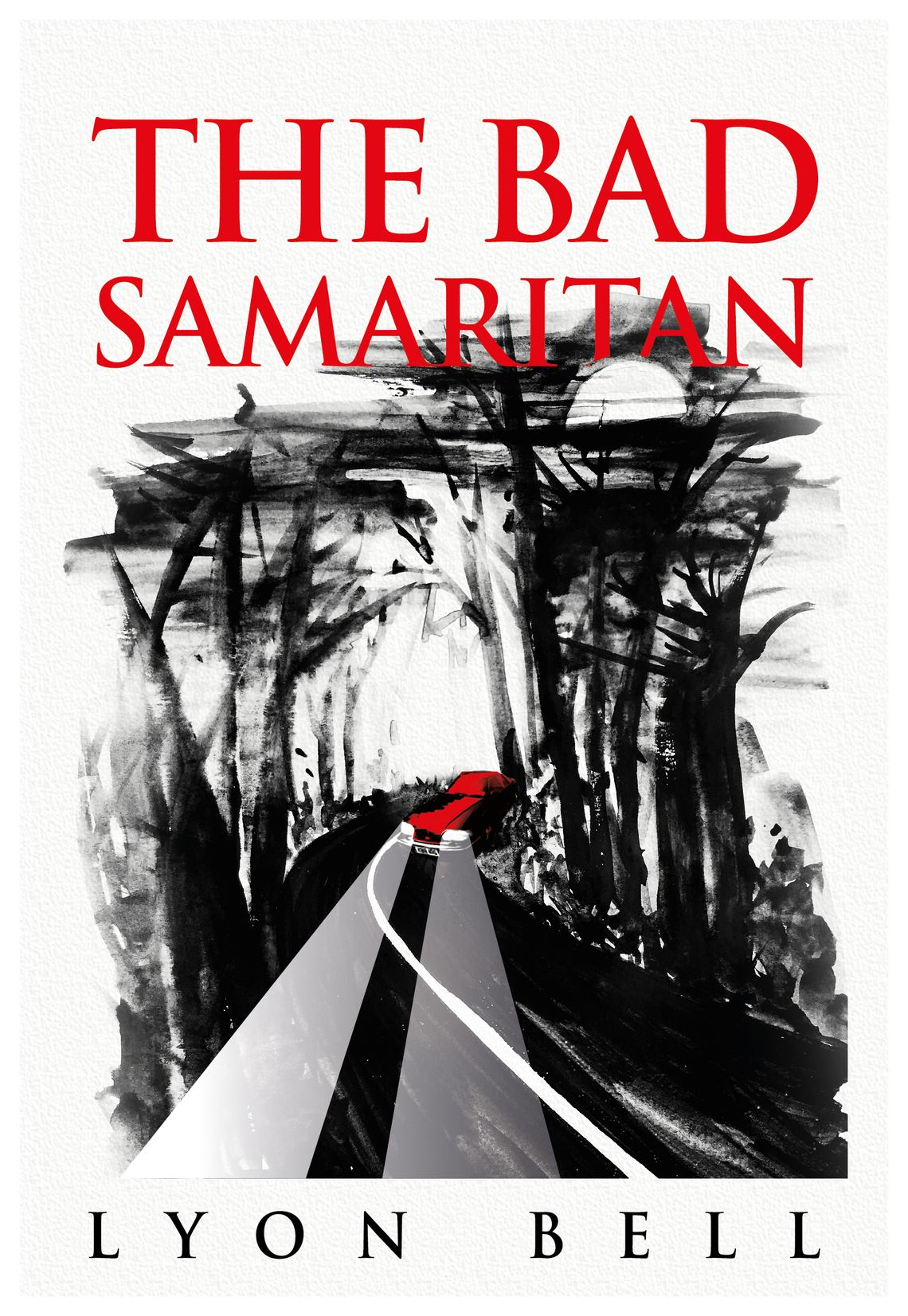 New book: 'The Bad Samaritan' by Lyon Bell
