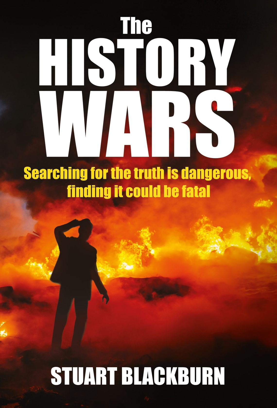 'The History Wars' by Stuart Blackburn