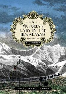 A victorian lady in the himalayas