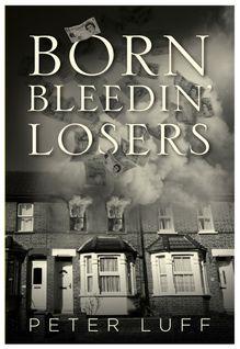 Born Bleedin Losers