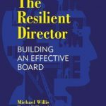 The Resilient Director