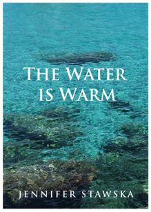 The water is warm